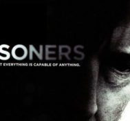 Scott Says Prisoners Is A Powerfully Somber Crime Thriller