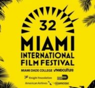 Miami Dade College's Miami International Film Festival!