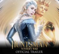 SOUTH FLORIDA: You Can Be The First To See THE HUNTSMAN: WINTER'S WAR!!