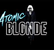 NEW ORLEANS: Enter To Be Among The First To See ATOMIC BLONDE!!