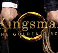 Gilberto Says KINGSMAN: THE GOLDEN CIRCLE Is Just More Of The Same