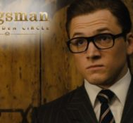Ralph Says KINGSMAN: THE GOLDEN CIRCLE Is An Above Average Action Film