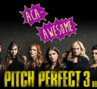 Kyle Says PITCH PERFECT 3 Is A Lazy Film With Great Chemistry