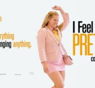 BOSTON: Be Among The First To See I FEEL PRETTY!!