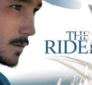 Dan Says THE RIDER Is A Raw And Touching Look At The Rodeo.