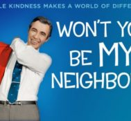 Dan Says WON'T YOU BE MY NEIGHBOR Is One Of The Best Films Of The Year.