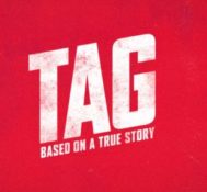 Kyle Says TAG Is A Great Game For Kids, But An Even Greater Movie For Adults.