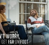 BOSTON: Be Among The First To See DON'T WORRY, HE WON'T GET FAR ON FOOT!!