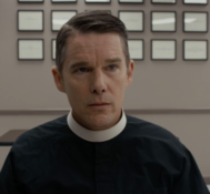 Dan Says FIRST REFORMED Is A Dark And Haunting Tale.