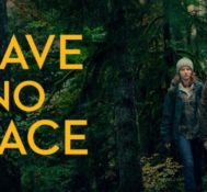 Dan Says LEAVE NO TRACE Leaves An Everlasting Impression