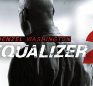 Dan Says THE EQUALIZER 2 Is An Entertaining Summer Action Film
