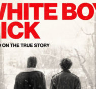 Gilberto Says WHITE BOY RICK Is Heartbreaking and Eye Opening.
