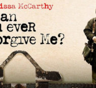 FLORIDA: Be Among The First To See CAN YOU EVER FORGIVE ME!!